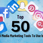 Top 50 Social Media Marketing Tools to use in 2021